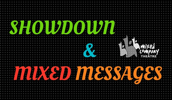 Showdown & Mixed Messages: Theatre for Social Change