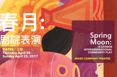 Mixed Company Theatre presents SPRING MOON / 春月